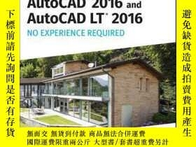 二手書博民逛書店AutoCAD罕見2016 and AutoCAD LT 2016 No Experience Required: