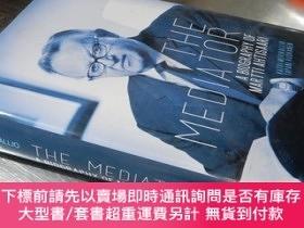 二手書博民逛書店The罕見Mediator:A Biography Of Martti Ahtisaari(大32開精裝 英文原版