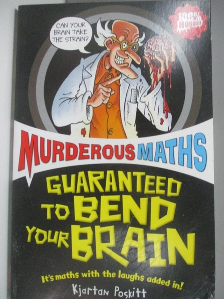 【書寶二手書T9/兒童文學_ASM】Guaranteed to Bend Your Brain_Kjartan Poskitt