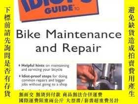 二手書博民逛書店Complete罕見Idiots Guide to Bike Maintenance and Repair-完整的