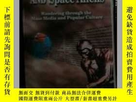 二手書博民逛書店Enquiring罕見minds and space alien