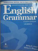 【書寶二手書T7/語言學習_YEH】Underst. using eng grammar 4/e_Betty S. Az