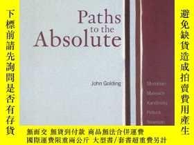 二手書博民逛書店Paths罕見To The AbsoluteY256260 John Golding Princeton Un