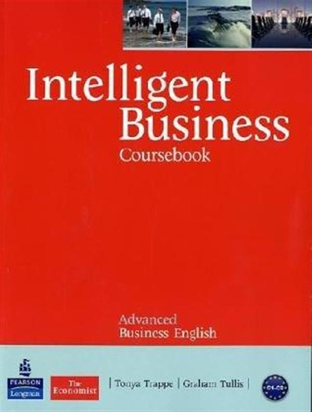 Intelligent Business Advanced Course Book (with Audio CD*2 and Style Gui..