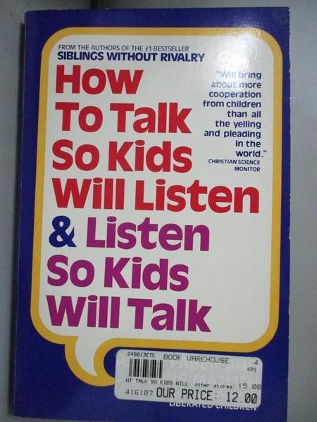 【書寶二手書T5/家庭_HFR】How to Talk So Kids Will Listen and Listen S