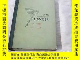 二手書博民逛書店TEAR罕見BOOK OF CANCER 1975年癌腫年鑒Y249342 出版1975