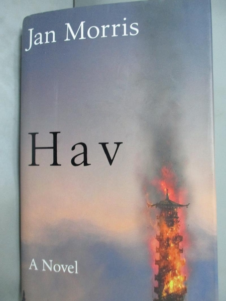 【書寶二手書T4/原文小說_LMQ】Hav : Comprising Last…_Jan Morris
