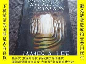 二手書博民逛書店Running罕見with Reckless Abandon 英文版 品好 有點筆記 不影響Y181138 J