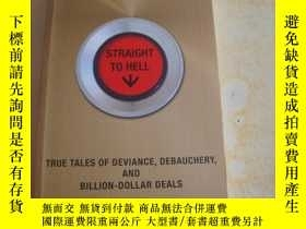 二手書博民逛書店Straight罕見To Hell: True Tales Of