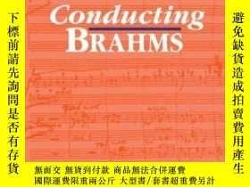 二手書博民逛書店Conducting罕見BrahmsY256260 Norman Del Mar Oxford Univers