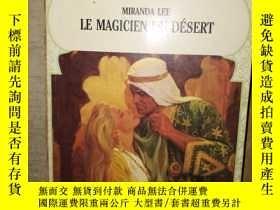 二手書博民逛書店Le罕見magicien du desert(外文原版)Y243