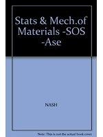 二手書博民逛書店 《Stats & Mech.of Materials -SOS -Ase》 R2Y ISBN:0071127275│NASH