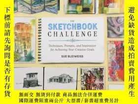 二手書博民逛書店The罕見Sketchbook Challenge, 速寫本挑戰