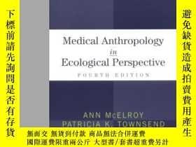 二手書博民逛書店Medical罕見Anthropology In Ecological Perspective-生態學視野中的醫學