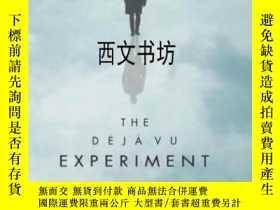 二手書博民逛書店【罕見】2014年 The Deja Vu Experiment