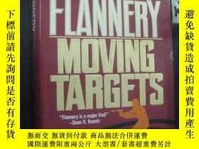 二手書博民逛書店英文原版罕見SEAN FLANNERY MOVING TARGE