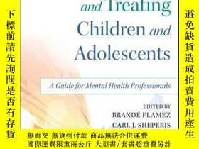 二手書博民逛書店Diagnosing罕見and Treating Children and Adolescents: A Guid