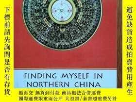 二手書博民逛書店Finding罕見myself in northern ChinaY280780 Roger Allan Cl