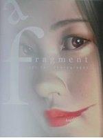 二手書博民逛書店 《a Fragment―飛飛写真集》 R2Y ISBN:4925144049