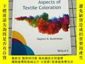 二手書博民逛書店Physico-Chemical罕見Aspects of Textile Coloration Y268220