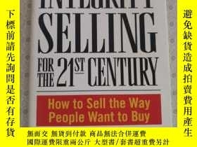 二手書博民逛書店Integrity罕見Selling For The 21st CenturyY67893 Ron Willi