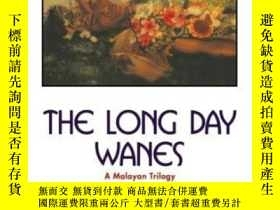 二手書博民逛書店The罕見Long Day Wanes: A Malayan T