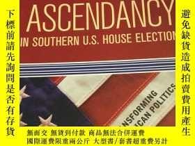 二手書博民逛書店republican罕見ascendancy共和黨優勢Y2358