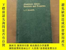 二手書博民逛書店Aluminum罕見Alloys : Structure and
