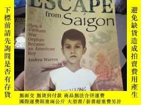 二手書博民逛書店Escape罕見from Saigon: How a Vietn