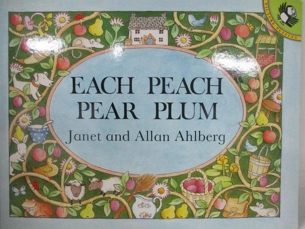 【書寶二手書T1/少年童書_J2S】Each Peach Pear Plum_Ahlberg, Janet/ Ahlberg, Allan