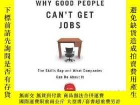 二手書博民逛書店Why罕見Good People Can t Get Jobs: