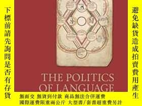 二手書博民逛書店The罕見Politics Of Language-語言政治學Y436638 Rebecca Stephens
