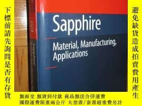 二手書博民逛書店Sapphire:罕見Material, Manufacturing, Applications 【詳見圖】Y