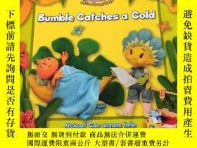 二手書博民逛書店Bumble罕見Catches a cold:邦布爾感冒了Y212829