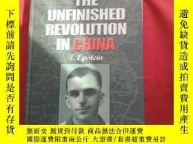 二手書博民逛書店THE罕見UNFINISHED REVOLUTION IN CHINAY179070