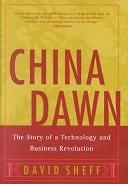 二手書博民逛書店《China Dawn: The Story of a Technology and Business Revolution》 R2Y ISBN:0060005998