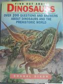 【書寶二手書T1/少年童書_YHY】Find Out about Dinosaurs_Dougal Dixon