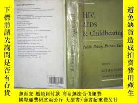 二手書博民逛書店HIV罕見AIDS&CHILDBEARINGY180897 不祥