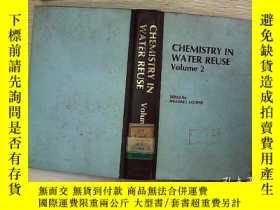 二手書博民逛書店CHEMISTRY罕見IN WATER REUSE 2Y2030