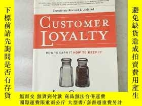 二手書博民逛書店Customer罕見Loyalty: How to Earn I