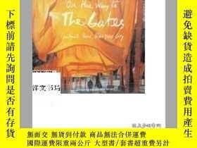二手書博民逛書店2005年on罕見the way to the gates作者J