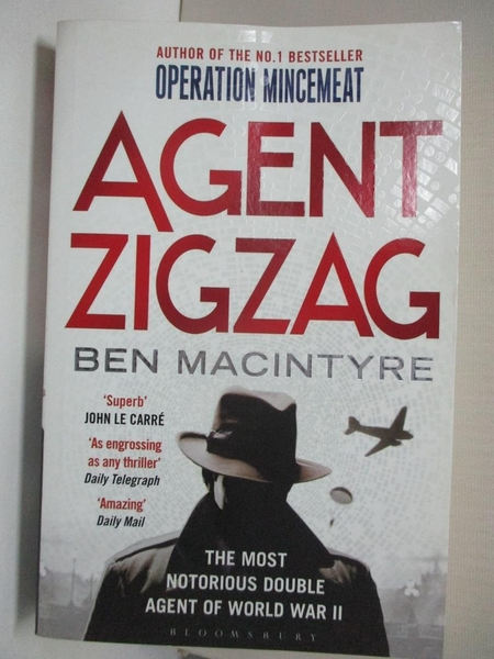 【書寶二手書T1/原文小說_HF8】Agent Zigzag : the true wartime story of…