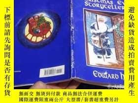 二手書博民逛書店The罕見Christmas Eve Storyteller 1992年 16開平裝 原版英法德意等外文書 Y