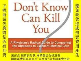 二手書博民逛書店What罕見You Don t Know Can Kill YouY364682 Nathanson, Lau