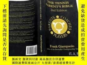 二手書博民逛書店THE罕見TENNIS PARENT`S BIBLE SECOND EDITION 英文原版 網球父母的聖經第二版