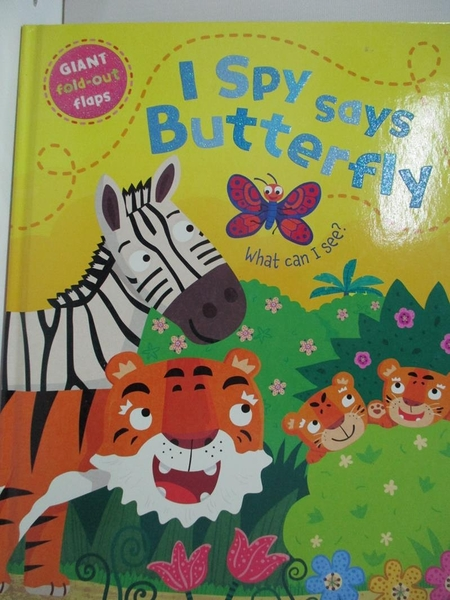 【書寶二手書T8/少年童書_EFV】I Spy says Butterfly