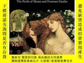 二手書博民逛書店Dangerous罕見Women: The Perils Of Muses AndY237948 Laura