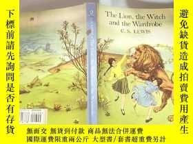 二手書博民逛書店the罕見lion the witch and the wardrobe 獅 子, 女巫 和衣櫃..Y2003