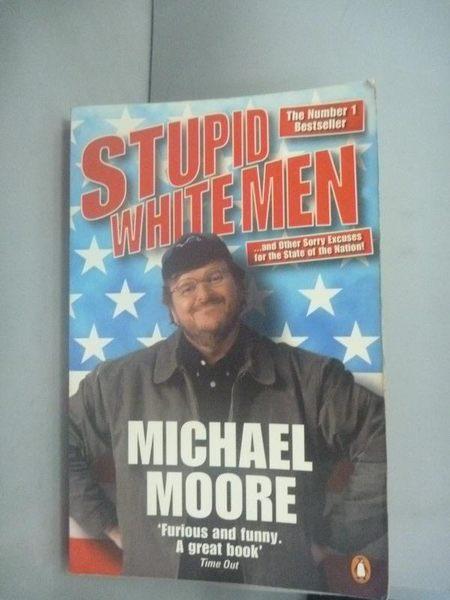 【書寶二手書T4/原文小說_HHH】Stupid White Men: .and Other Sorry Excuses