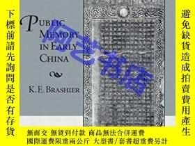 二手書博民逛書店Public罕見Memory in Early ChinaY33